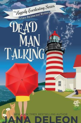 Dead Man Talking The Happily Everlasting Series Book 1