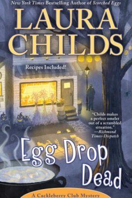 Egg Drop Dead A Cackleberry Club Mystery Book 7